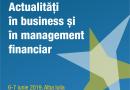 """Conferința  """"Actualități în business și în management financiar"""""""