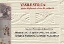 Joi, 15 aprilie 2021, ora 13.30, la Muzeul Național al Unirii din Alba Iulia va avea loc vernisajul on-line al expoziției Vasile Stoica, mare diplomat și om de cultură.