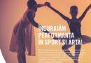 Programul de promovare a talentelor adresat sportivilor și artiștilor cu rezultate deosebite dă startul înscrierilor pentru ediția 2021