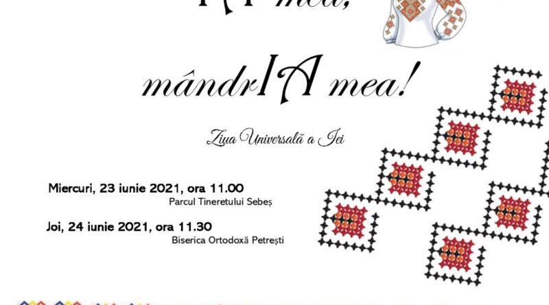 """""""IA mea, mândrIA mea!"""" 23-24  iunie 2021: Sărbătoarea Iei, la Sebeș și Petrești"""